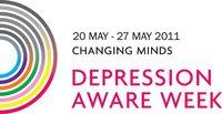 Depression Aware Week 20 May - 27 May 2011